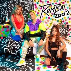 2 Pa' 2 (Single) - Rombai