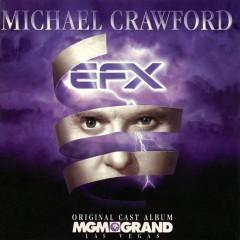 EFX Original Cast Album - Michael Crawford