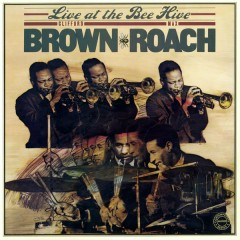Live at the Bee Hive - Clifford Brown, Max Roach