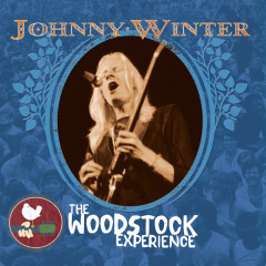 Johnny Winter: The Woodstock Experience - Johnny Winter