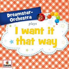 I Want It That Way - Dreamstar Orchestra