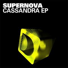 Cassandra EP - Supernova