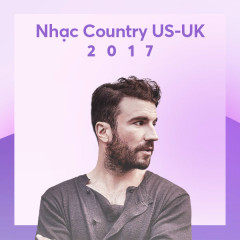 US-UK Nhạc Country Nổi Bật 2017 - Various Artists