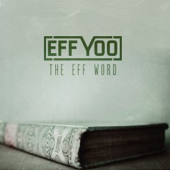 The Eff Word - Eff Yoo