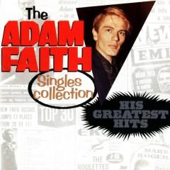 Adam Faith Singles Collection: His Greatest Hits - Adam Faith