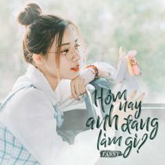 Hôm Nay Anh Đang Làm Gì? (Single)