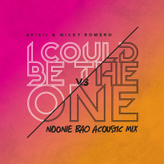 I Could Be The One [Avicii vs Nicky Romero] (Noonie Bao Acoustic Mix)