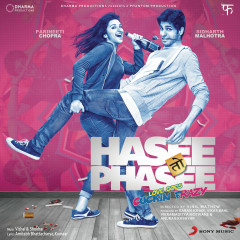 Hasee Toh Phasee (Original Motion Picture Soundtrack) - Vishal & Shekhar