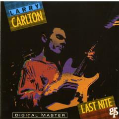 Last Nite - Larry Carlton