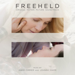 Freeheld (Original Motion Picture Soundtrack) - Hans Zimmer, Johnny Marr