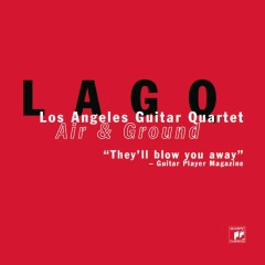 Air & Ground - Los Angeles Guitar Quartet
