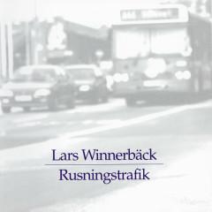 Rusningstrafik - Lars Winnerbäck
