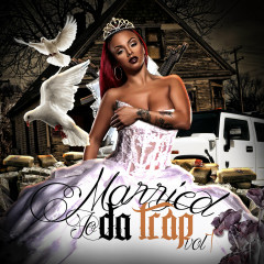 Married to da Trap, Vol. 1 - Various Artists