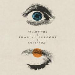 Follow You / Cutthroat (Single)