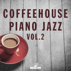 Coffeehouse Piano Jazz, Vol. 2 - Various Artists