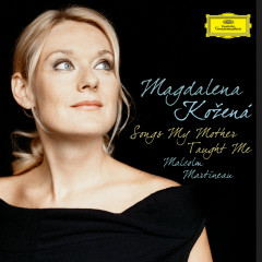 Songs my mother taught me - Magdalena Kozena, Dorothea Röschmann, Michael Freimuth, Malcolm Martineau