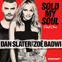 Sold My Soul (Part 1) - Dan Slater, Zoë Badwi