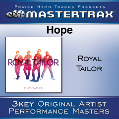 Hope [Performance Tracks] - Royal Tailor