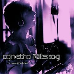 My Colouring Book - Agnetha Fältskog