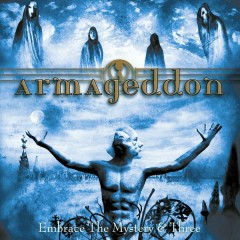 Embrace The Mystery & Three - Armageddon