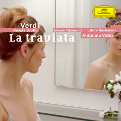 Verdi: La Traviata - Orchestra del Teatro alla Scala di Milano, Antonino Votto