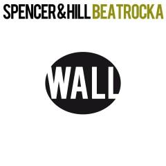 Beatrocka (Remixes) - Spencer & Hill