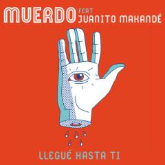 Llegúe Hasta Ti (Single) - Muerdo