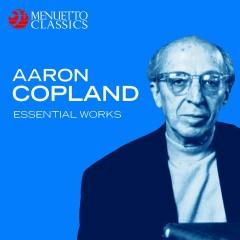 Aaron Copland: Essential Works - Various Artists