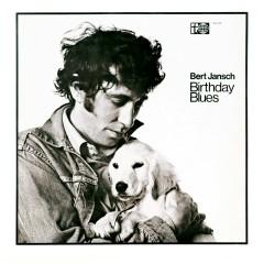 Birthday Blues - Bert Jansch