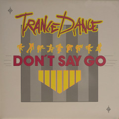 Don't Say Go - Trance Dance