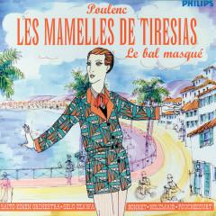Poulenc: Les Mamelles de Tirésias/Le Bal Masqué