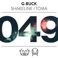 ShakeLine / Toma - G-Buck