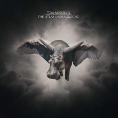 The Atlas Underground - Tom Morello