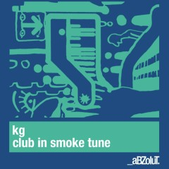 Club In Smoke Tune - KG