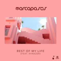 Rest Of My Life (Single)