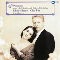 Schumann: Myrten, Op. 25 & Gedichte aus
