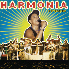 Harmonia do Samba (Ao Vivo) - Harmonia Do Samba