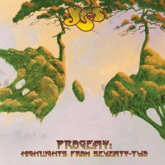 Progeny: Highlights from Seventy-Two - Yes