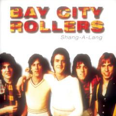 Shang-A-Lang - Bay City Rollers
