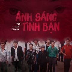 Ánh Sáng Tình Bạn (Trật Tự Mới OST) (Single) - Tô Gia Tuấn