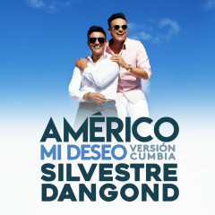 Mi Deseo (Version Cumbia) - Américo, Silvestre Dangond