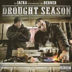 Drought Season - The Jacka, Berner