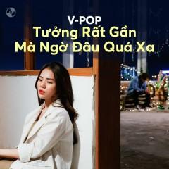 Tưởng Rất Gần Mà Ngờ Đâu Quá Xa - Hương Ly, Minh Vương M4U, Hương Giang, Khắc Việt