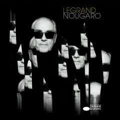 Legrand Nougaro - Michel Legrand