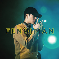 Fendiman (Single)