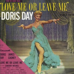 Love Me Or Leave Me - Doris Day