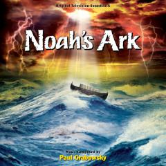 Noah's Ark (Original Television Soundtrack) - Paul Grabowsky
