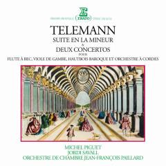 Telemann: Suite en la mineur, Concertos pour flûte à bec, viole de gambe & hautbois baroque - Michel Piguet, Jordi Savall, Orchestre de Chambre Jean-François Paillard, Jean-Francois Paillard