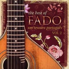 The Best of Fado: Um Tesouro Português, Vol. 2