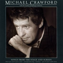 Songs from the Stage and Screen - Michael Crawford, London Symphony Orchestra, Andrew Pryce Jackman